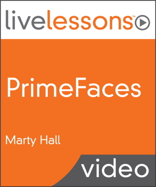 PrimeFaces LiveLessons (Video Training) - O'Reilly Media