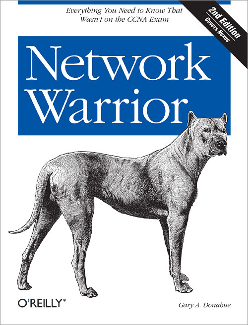Network Warrior, 2nd Edition - O'Reilly Media