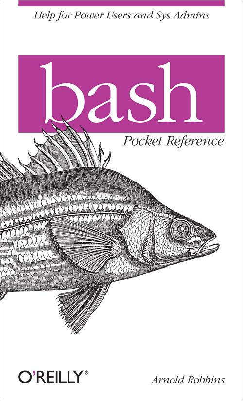 Bash Pocket Reference Oreilly Media