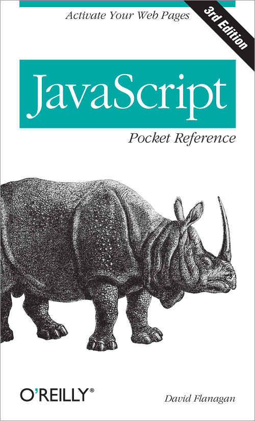 JavaScript Pocket Reference, 3rd Edition - O'Reilly Media