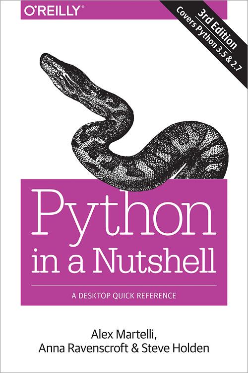Python in a Nutshell, 3rd Edition - O'Reilly Media