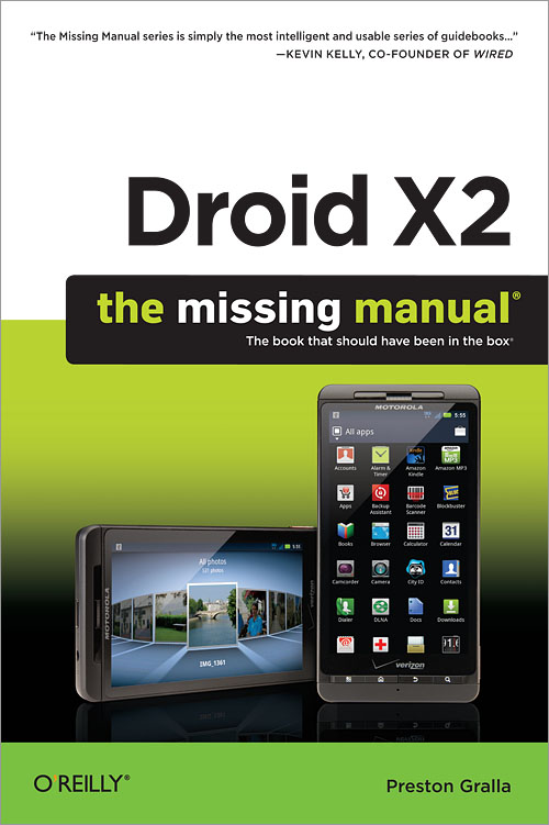 droid x2 the missing manual 2nd edition o reilly media rh shop oreilly com Droid X2 Battery Motorola Droid 2
