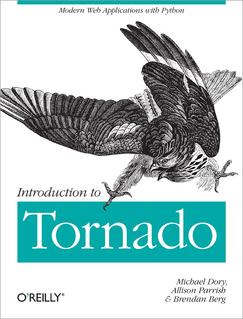 Read PDF Introduction to Tornado: Modern Web Applications with Python