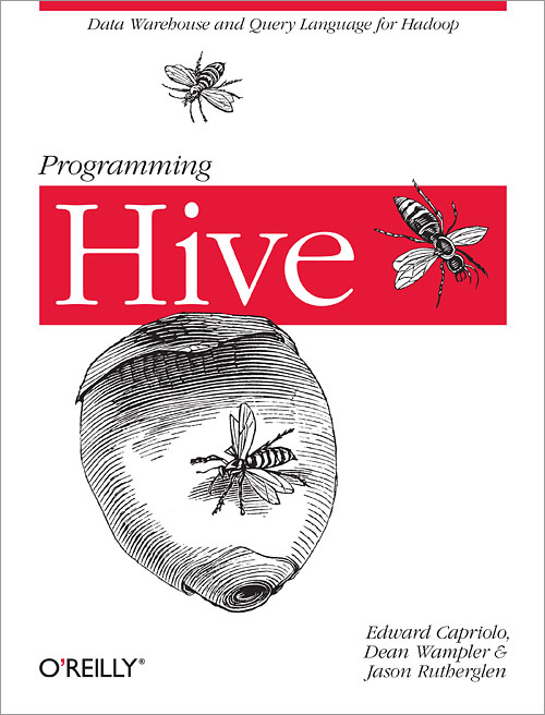 Programming Hive - O'Reilly Media