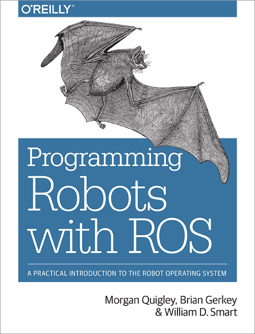 Programming Robots with ROS - O'Reilly Media