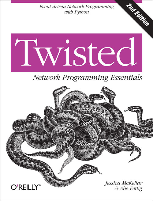 Twisted Network Programming Essentials, 2nd Edition - O