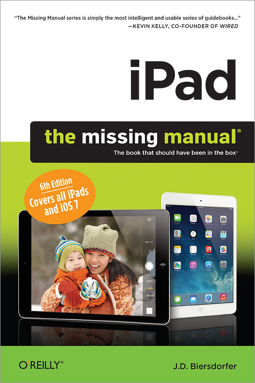 ipad the missing manual 6th edition o reilly media rh shop oreilly com ipad the missing manual david pogue ipad the missing manual 7th edition pdf