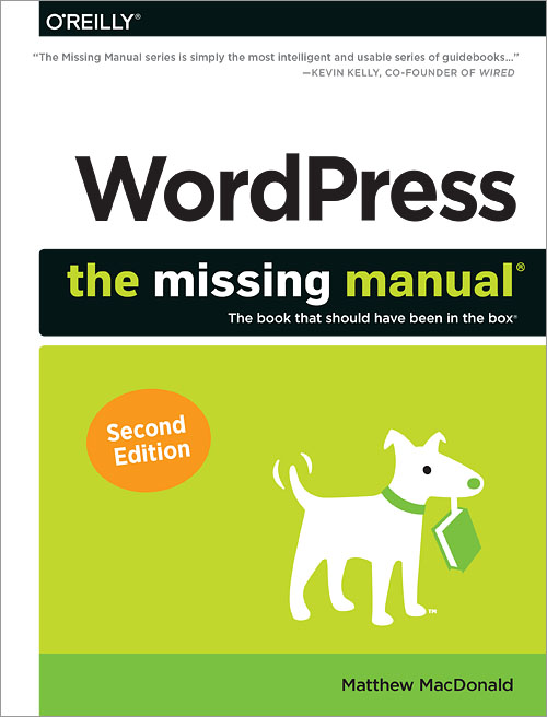 wordpress the missing manual 2nd edition o reilly media rh shop oreilly com wordpress the missing manual 2nd edition pdf wordpress the missing manual free download