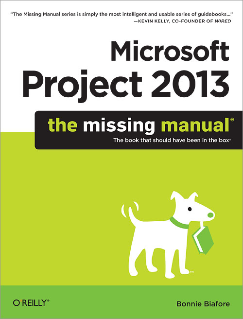 Microsoft Project 2013: The Missing Manual buy online