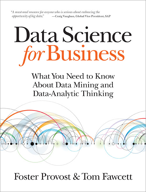 Data Science for Business - O'Reilly Media