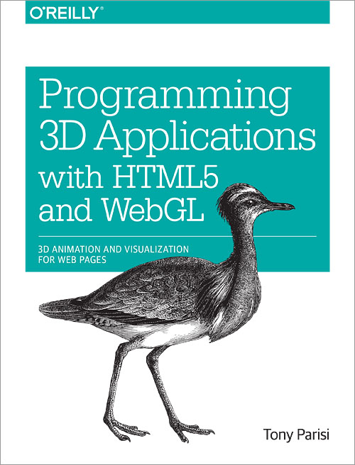 Programming 3D Applications with HTML5 and WebGL - O'Reilly