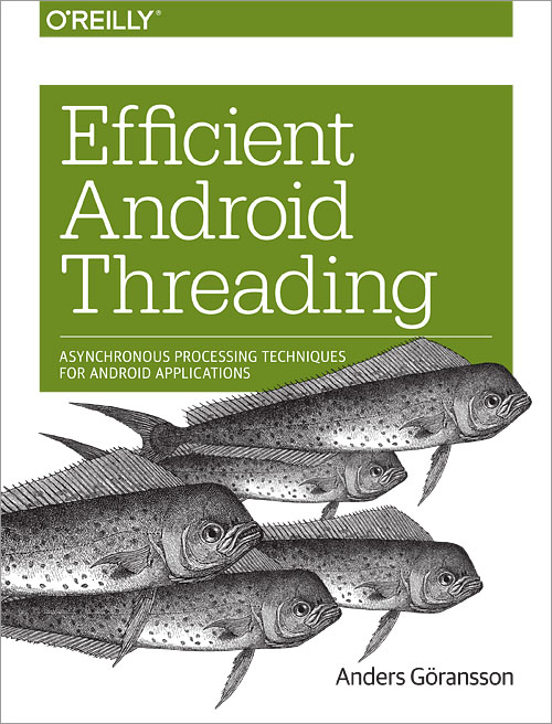 Efficient Android Threading - O'Reilly Media