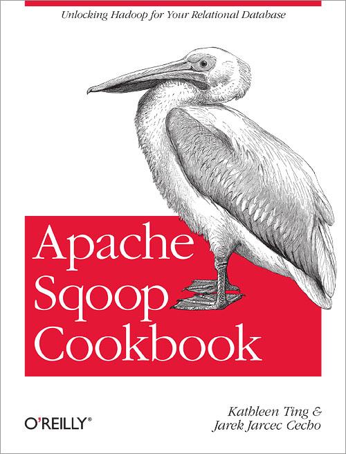 Apache Sqoop Cookbook - O'Reilly Media
