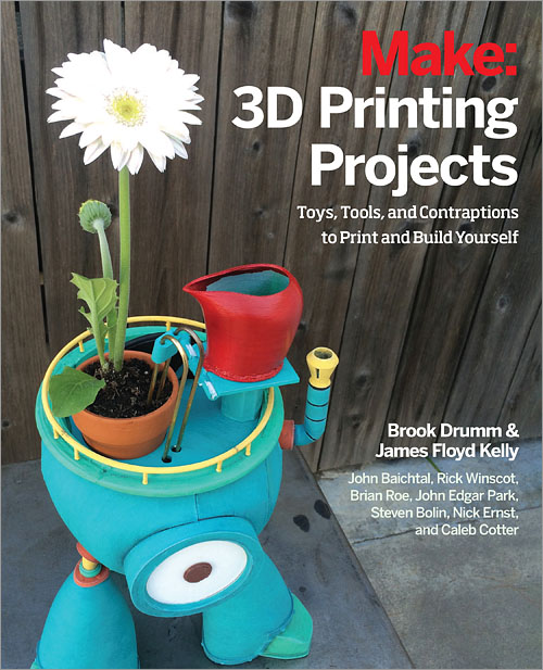 3D Printing Projects - O'Reilly Media