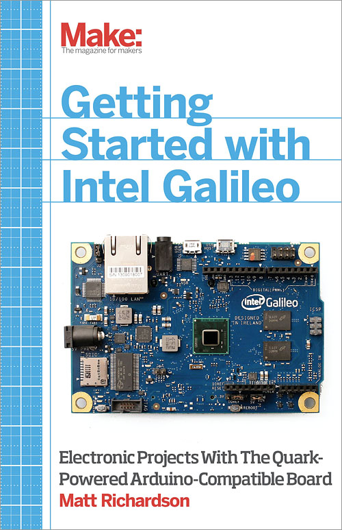 Getting started with intel galileo o reilly media