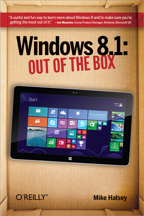 windows 81 out of the box 2nd edition oreilly media