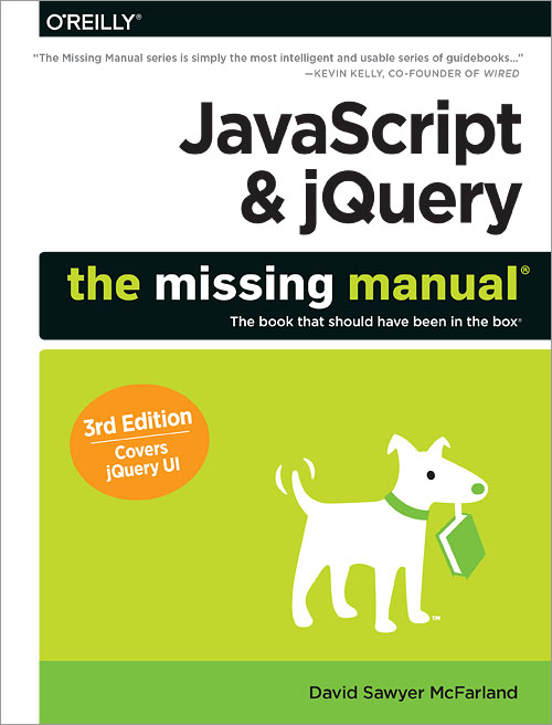 JavaScript & jQuery: The Missing Manual, 3rd Edition - O
