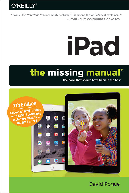 ipad the missing manual 7th edition o reilly media rh shop oreilly com Printable iPad User Guide iPad 2 Screen Protector