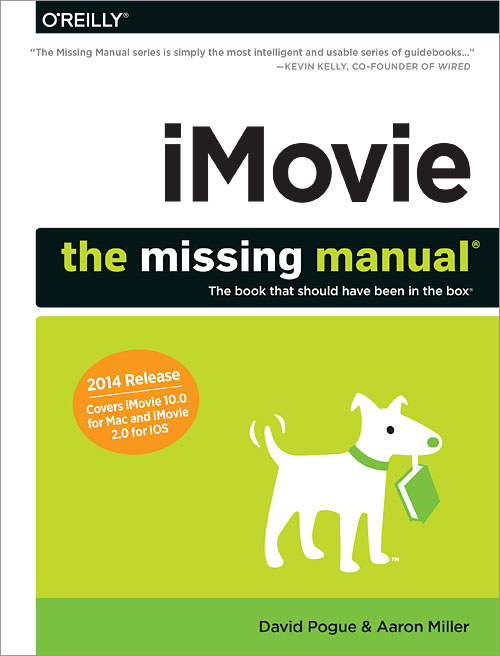 iMovie: The Missing Manual - O'Reilly Media