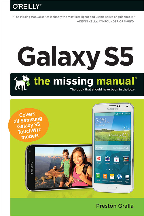 Galaxy S5: The Missing Manual - O'Reilly Media