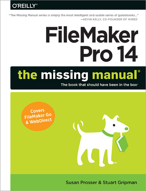 FileMaker Pro 14: The Missing Manual - O'Reilly Media