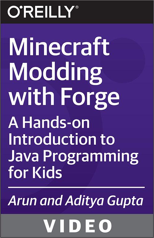 Minecraft Modding with Forge - O'Reilly Media