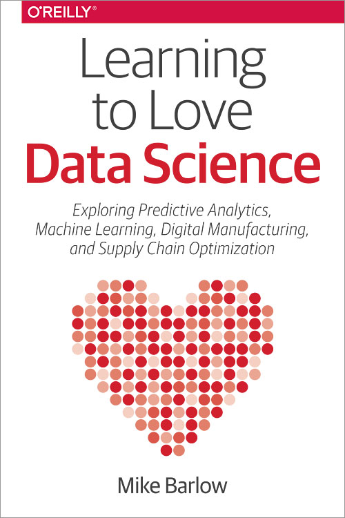Learning to Love Data Science - O'Reilly Media