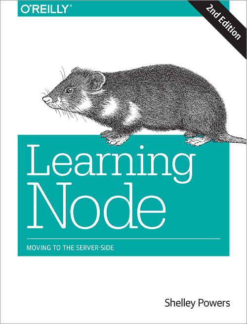 Learning Node, 2nd Edition - O'Reilly Media