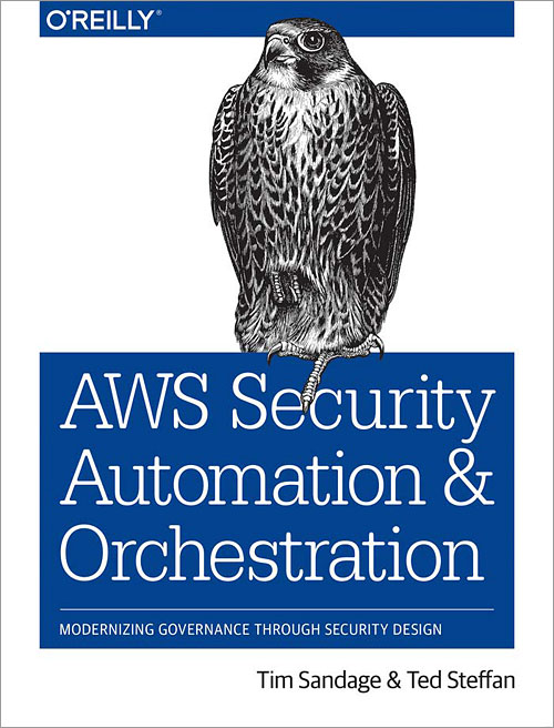 AWS Security Automation and Orchestration - O'Reilly Media