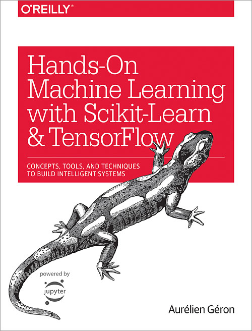 Hands On Machine Learning With Scikit Learn And Tensorflow O