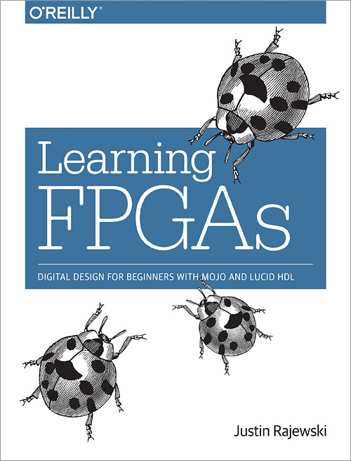 Learning FPGAs - O'Reilly Media
