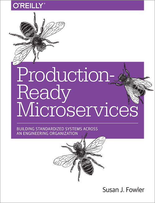 Production-Ready Microservices - O'Reilly Media