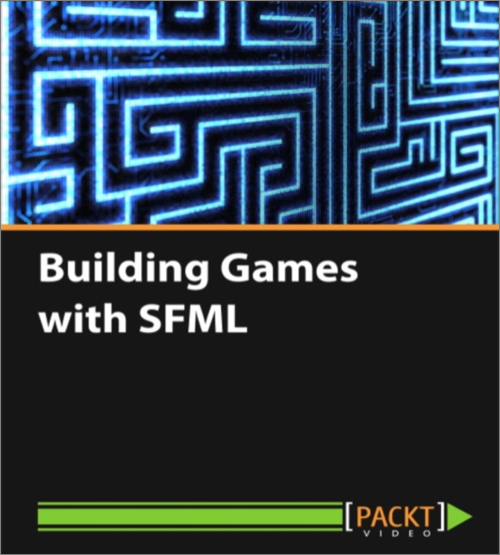Building Games with SFML - O'Reilly Media
