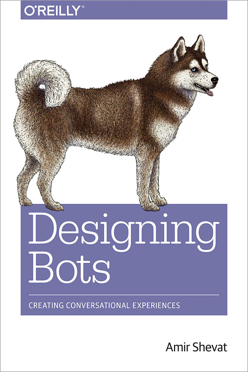 Books   Videos. Designing Bots   O Reilly Media