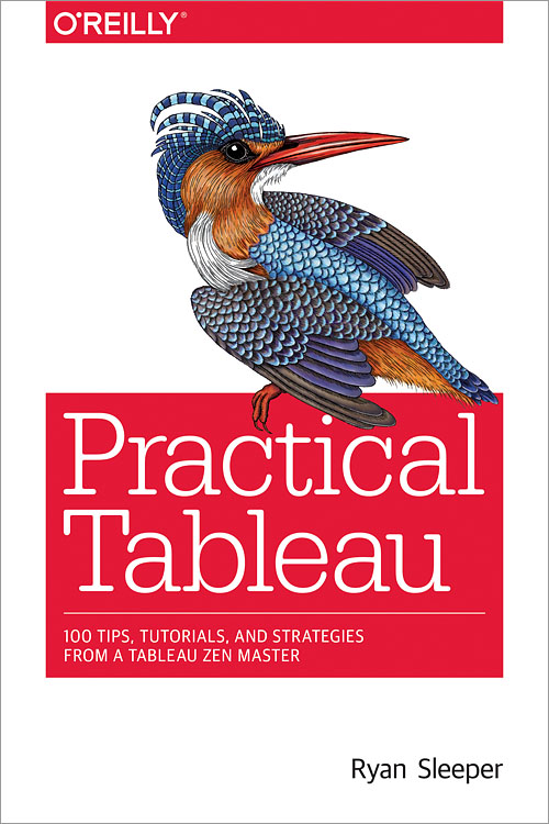 Practical Tableau - O'Reilly Media
