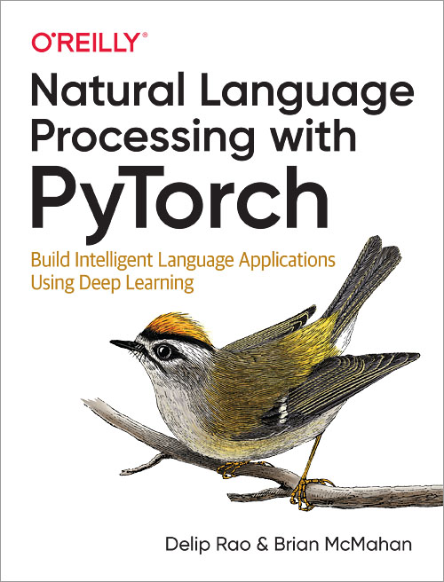 Natural Language Processing with PyTorch - O'Reilly Media