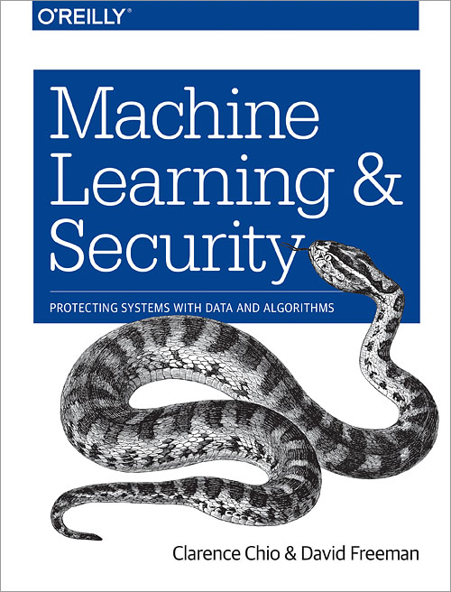 Machine Learning And Security O Reilly Media