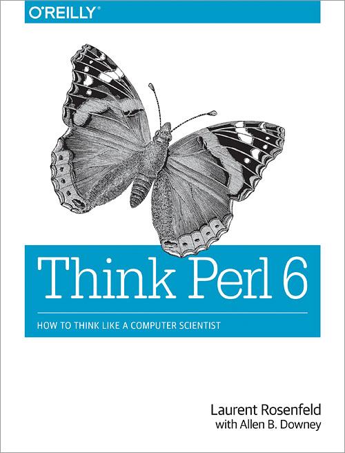 Think Perl 6 - O'Reilly Media
