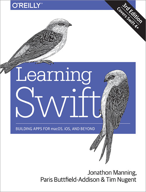 Learning Swift 3rd Edition O Reilly Media