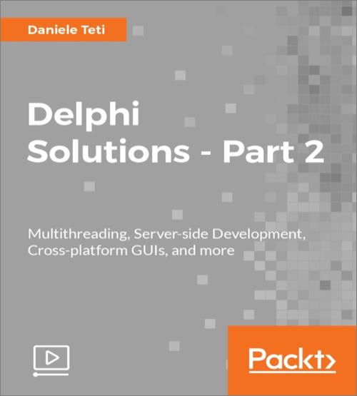 Delphi Solutions - Part 2 - O'Reilly Media
