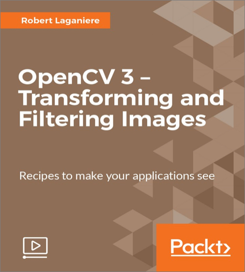 OpenCV 3 – Transforming and Filtering Images - O'Reilly Media