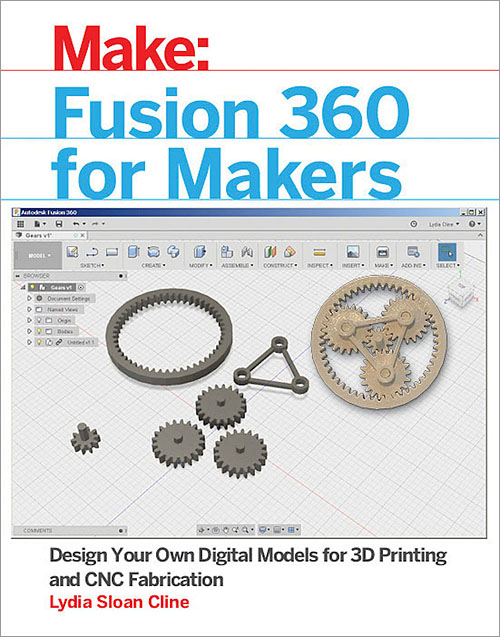 Fusion 360 for Makers - O'Reilly Media
