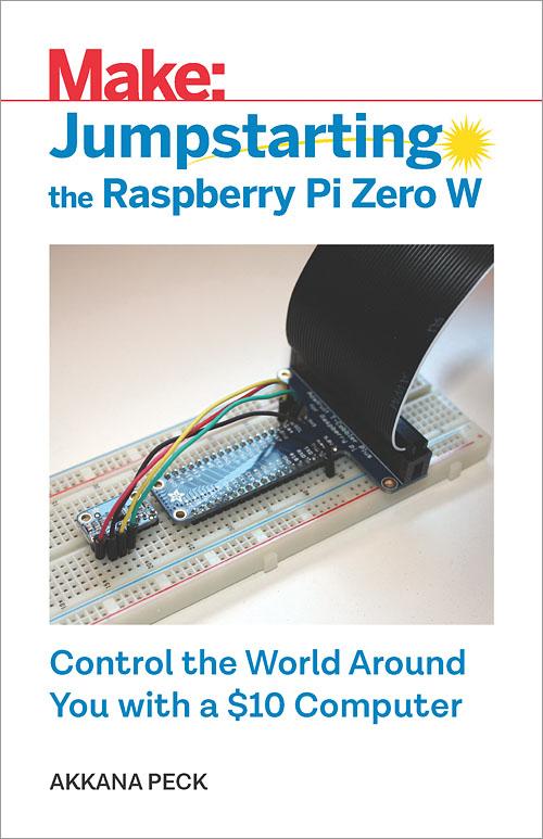 Jumpstarting the Raspberry Pi Zero W - O'Reilly Media