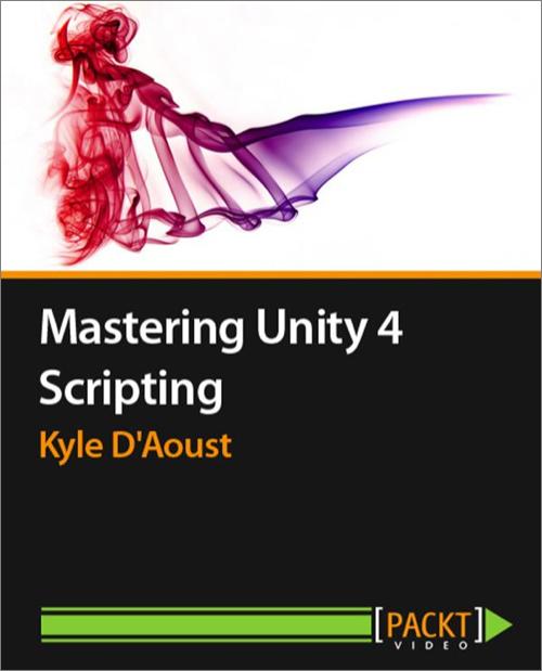 Mastering Unity 4 Scripting - O'Reilly Media