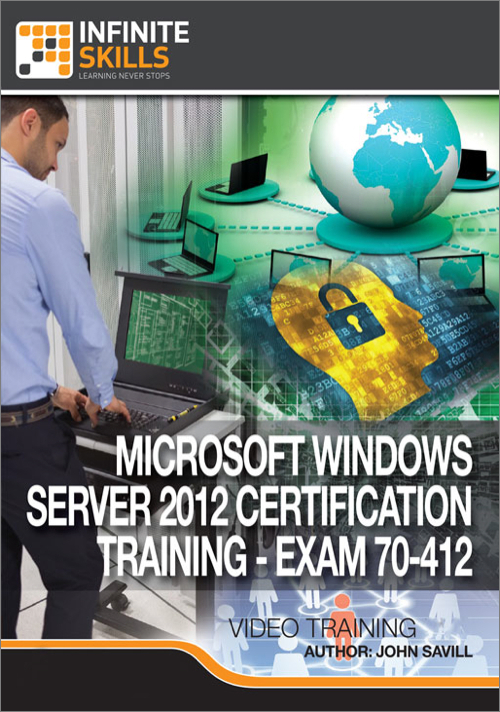 infiniteskills microsoft windows server 2012 certification training exam 70-410