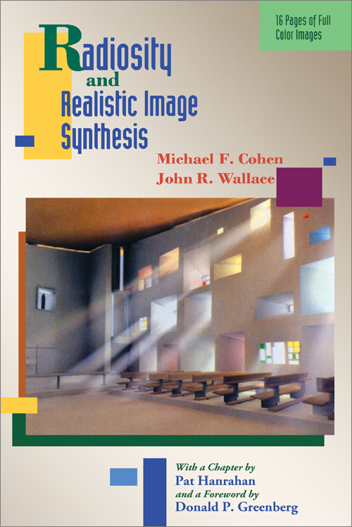 Radiosity and Realistic Image Synthesis - O'Reilly Media