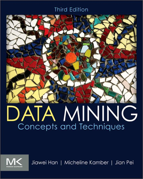 Data Mining: Concepts and Techniques, 3rd Edition - O'Reilly