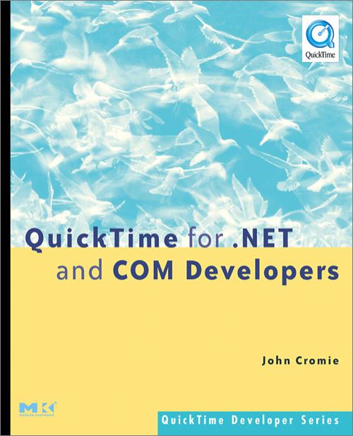 QuickTime for  NET and COM Developers - O'Reilly Media