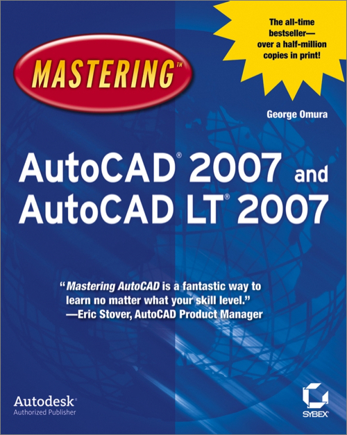 Mastering AutoCAD 2007 and AutoCAD LT 2007 - O'Reilly Media