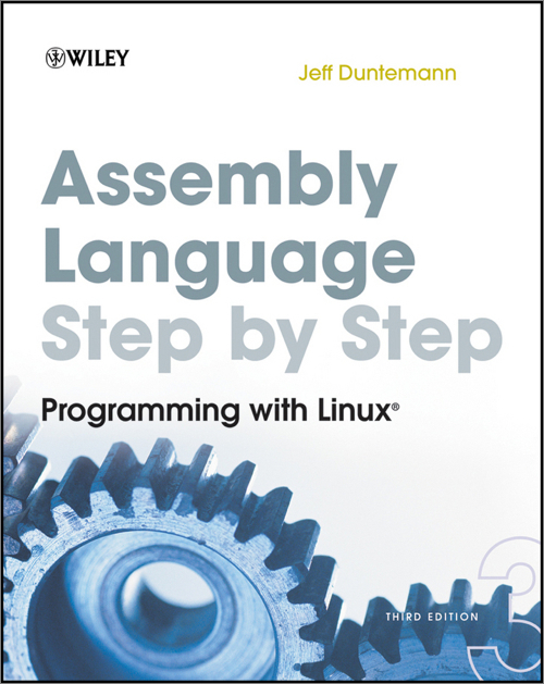 Assembly Language Step-by-Step, 3rd Edition - O'Reilly Media